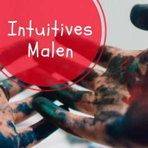 Intuitives Malen | Acryl, Gouache